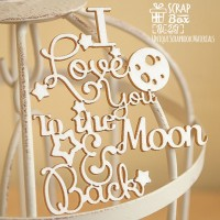 "Чипборд надпись ""I love you to the moon and back"" Hi-251"